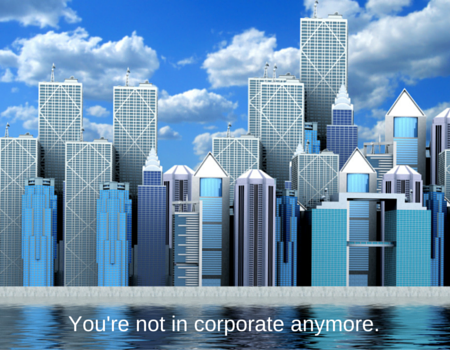 Youre_not_in_corporate_anymore.