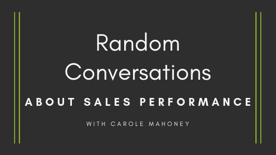 Random Conversations About Sales Performance