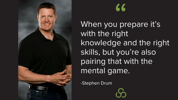 Stephen Drum - Steps to Prepare More