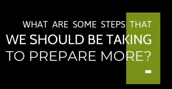 Steps to take to prepare