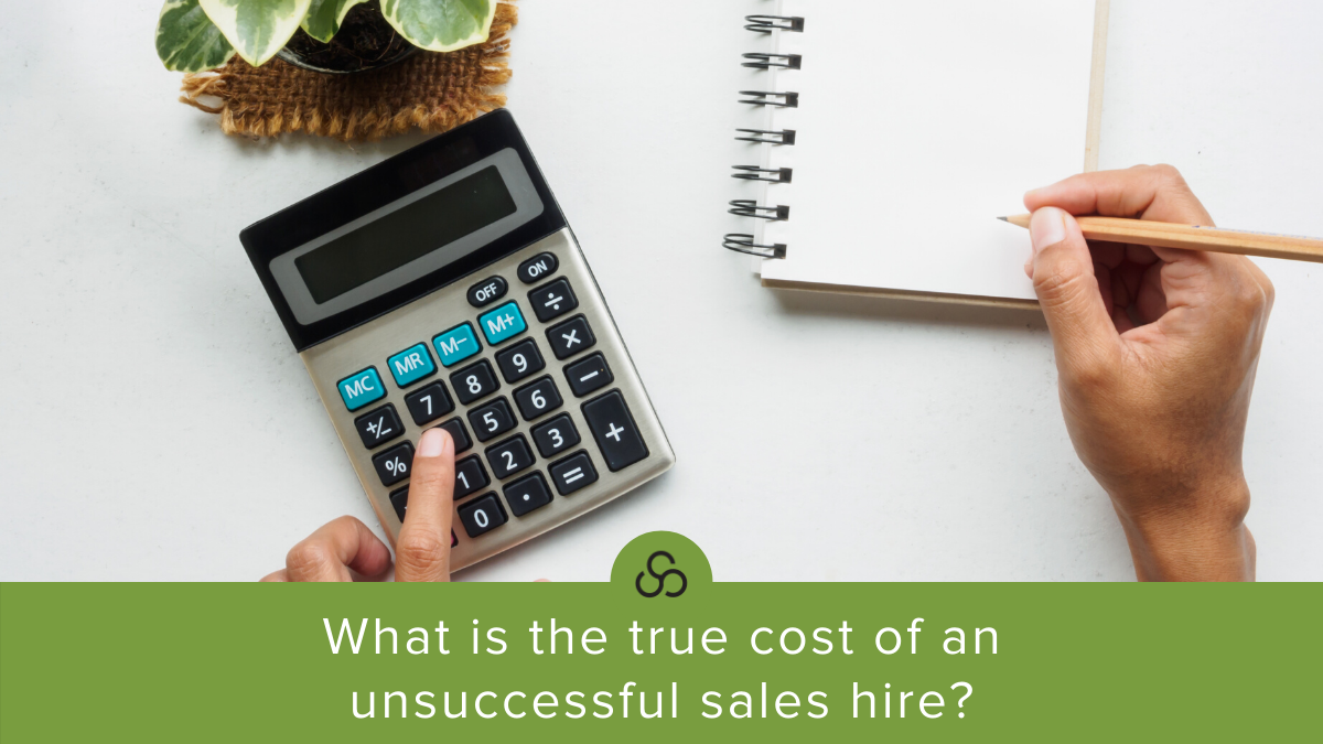 What is the true cost of an unsuccessful sales hire
