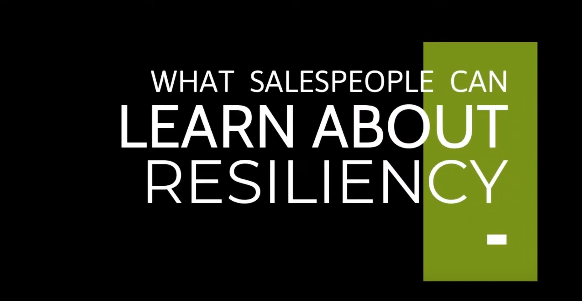 What salespeople can learn about resiliency- chris freeze