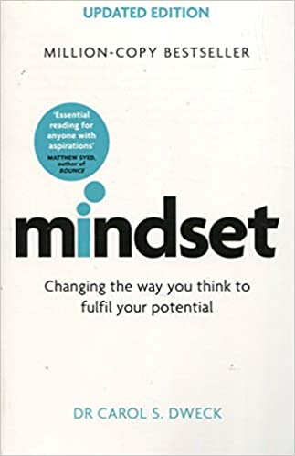 Changing The Way You think To Fulfil Your Potential by Dr Carol Dweck