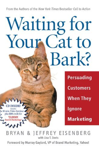 Waiting for Your Cat to Bark by Brian Jeffrey Eisenberg